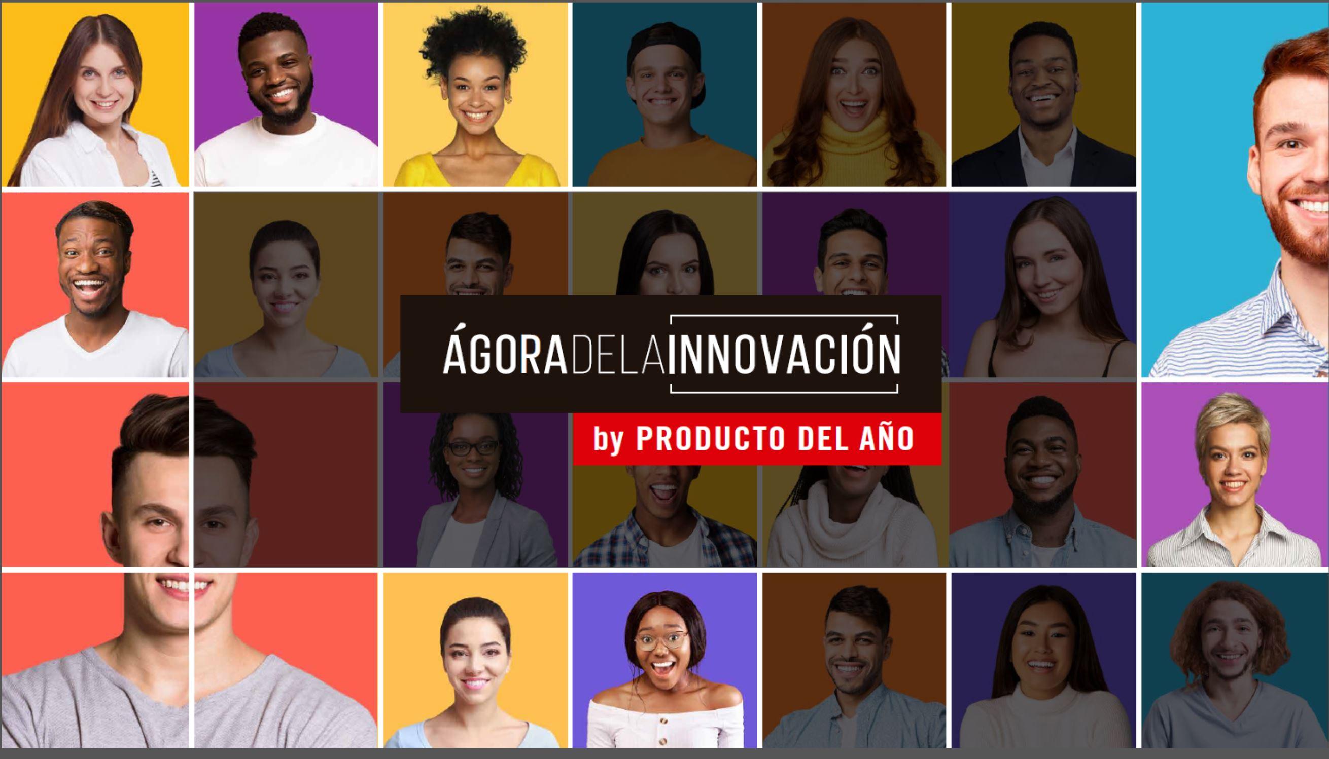 Ágora De La Innovación By Producto Del Año, El Nuevo Espacio Para Conectar Innovación Y Consumidores